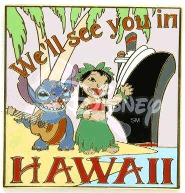 We'll see you in Hawaii Lilo & Stitch pin