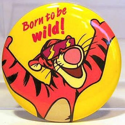 Born to be wild! button