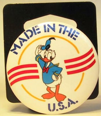 Made in the USA. Donald Duck button